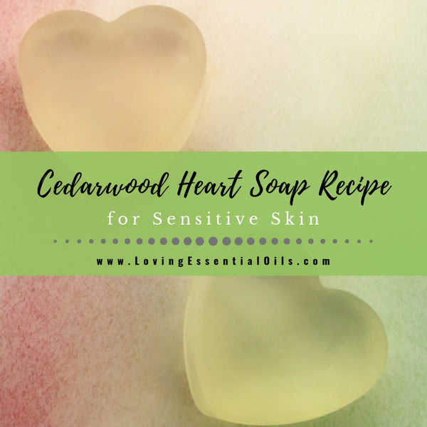 Cedarwood Heart Soap for Sensitive Skin