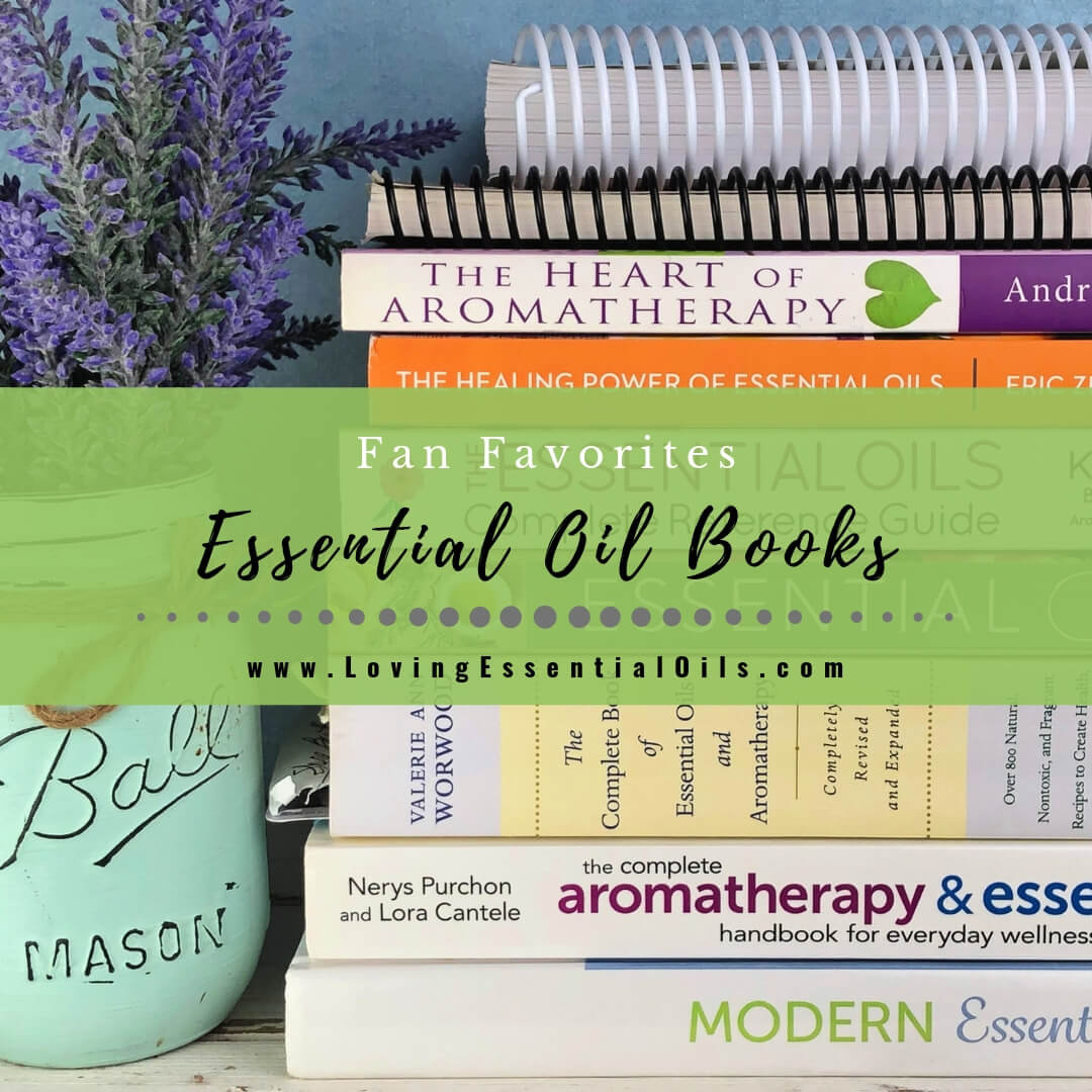 Essential Oil Books That Are Fan Favorites