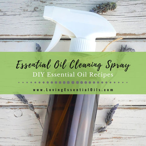 Essential Oil Disinfectant Spray Recipe - DIY Natural Cleaning