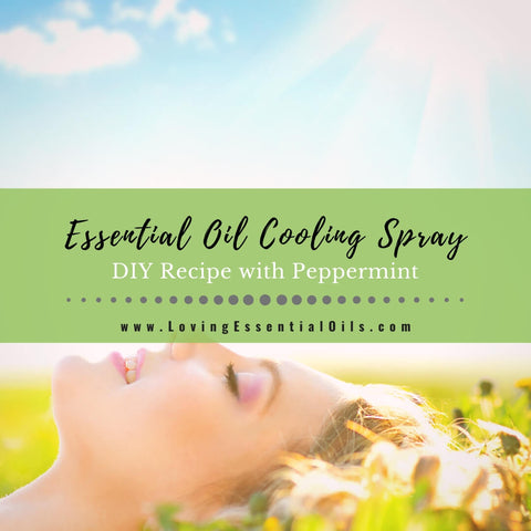 Homemade Essential Oil Cooling Spray Recipe For Summer
