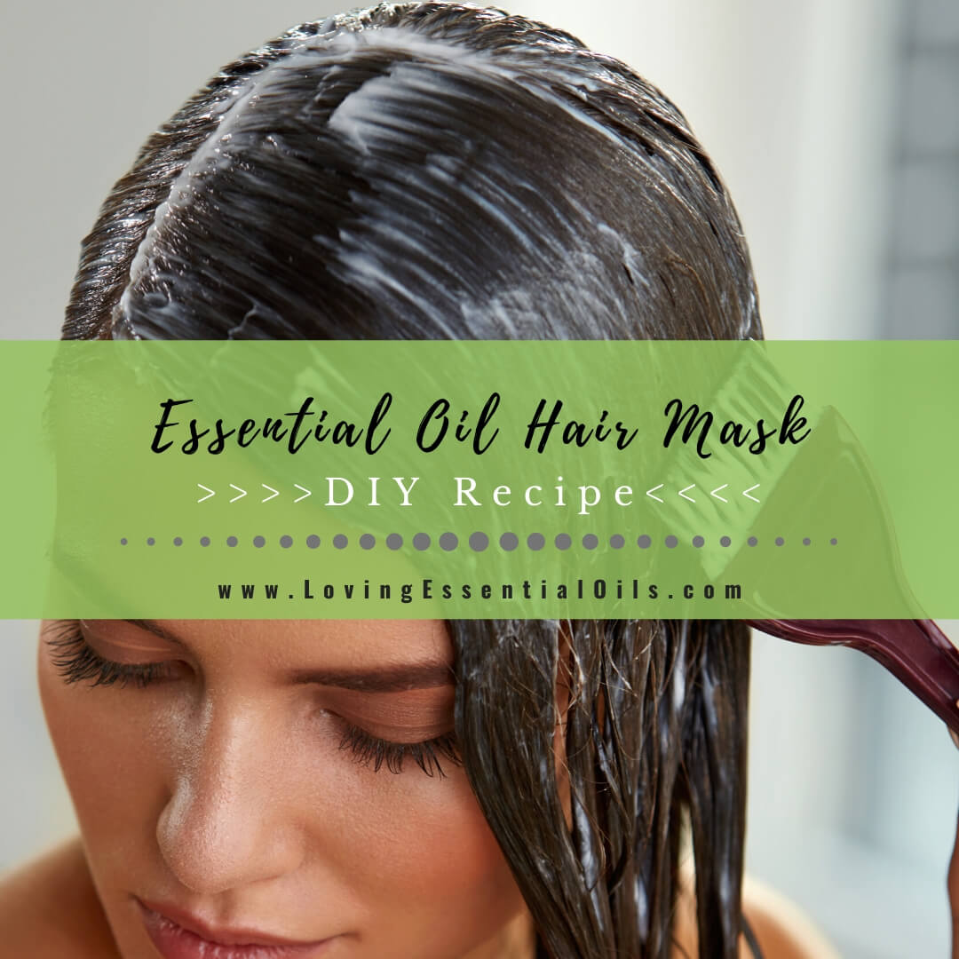 DIY Essential Oil Hair Mask Recipe with Lavender & Rosemary