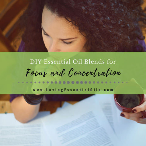 5 Essential Oil Blends for Focus and Concentration - DIY Recipes