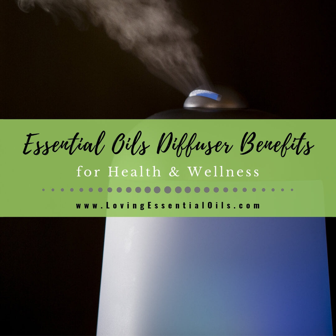 12 Essential Oils Diffuser Benefits for Health & Wellness