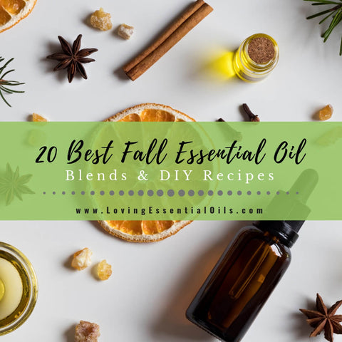 20 Best Fall Essential Oil Blends & DIY Recipes