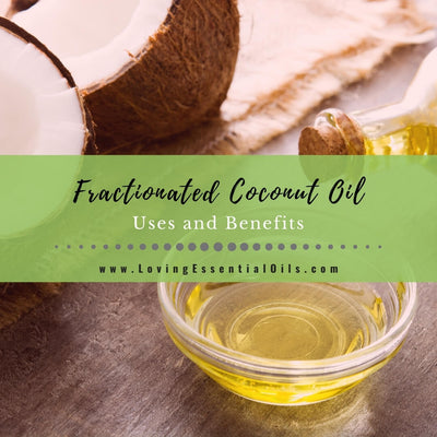 Fractionated Coconut Oil Uses and Benefits