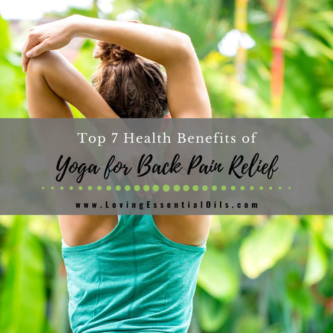Top 7 Health Benefits of Yoga for Back Pain Relief with Best Poses