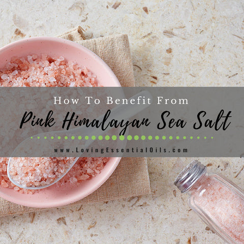 How To Benefit From Pink Himalayan Sea Salt