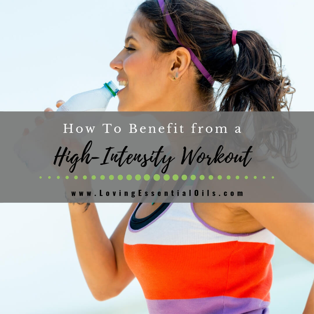 How To Benefit from a High-Intensity Workout
