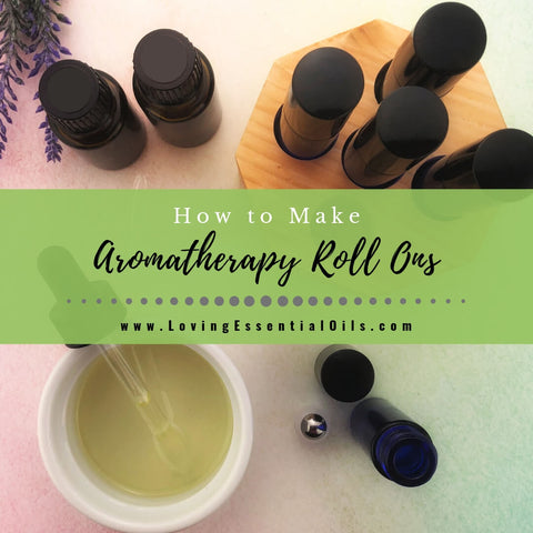 How to Make Aromatherapy Roll Ons with Essential Oils - DIY Recipe