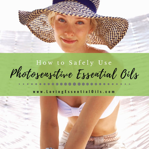 How to Safely Use Photosensitive Essential Oils - Safety Guide