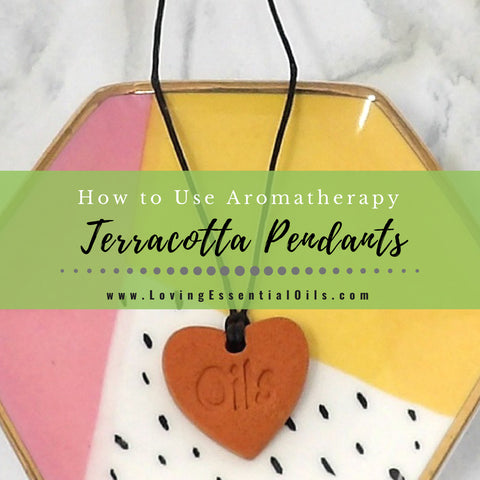 How to Use Terracotta Pendants for Aromatherapy