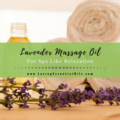 Lavender Massage Oil For Spa Like Relaxation