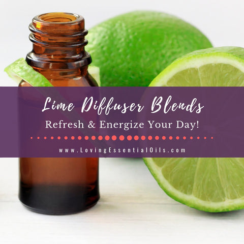 10 Lime Diffuser Blends - Refresh & Energize Your Day!