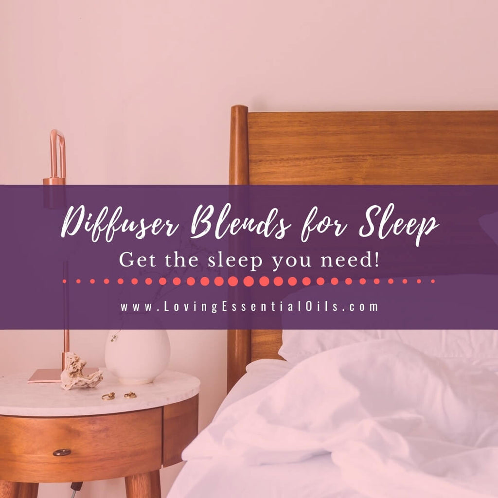 Essential Oil Diffuser Blends For Sleep 10 Diy Recipes For Bedtime