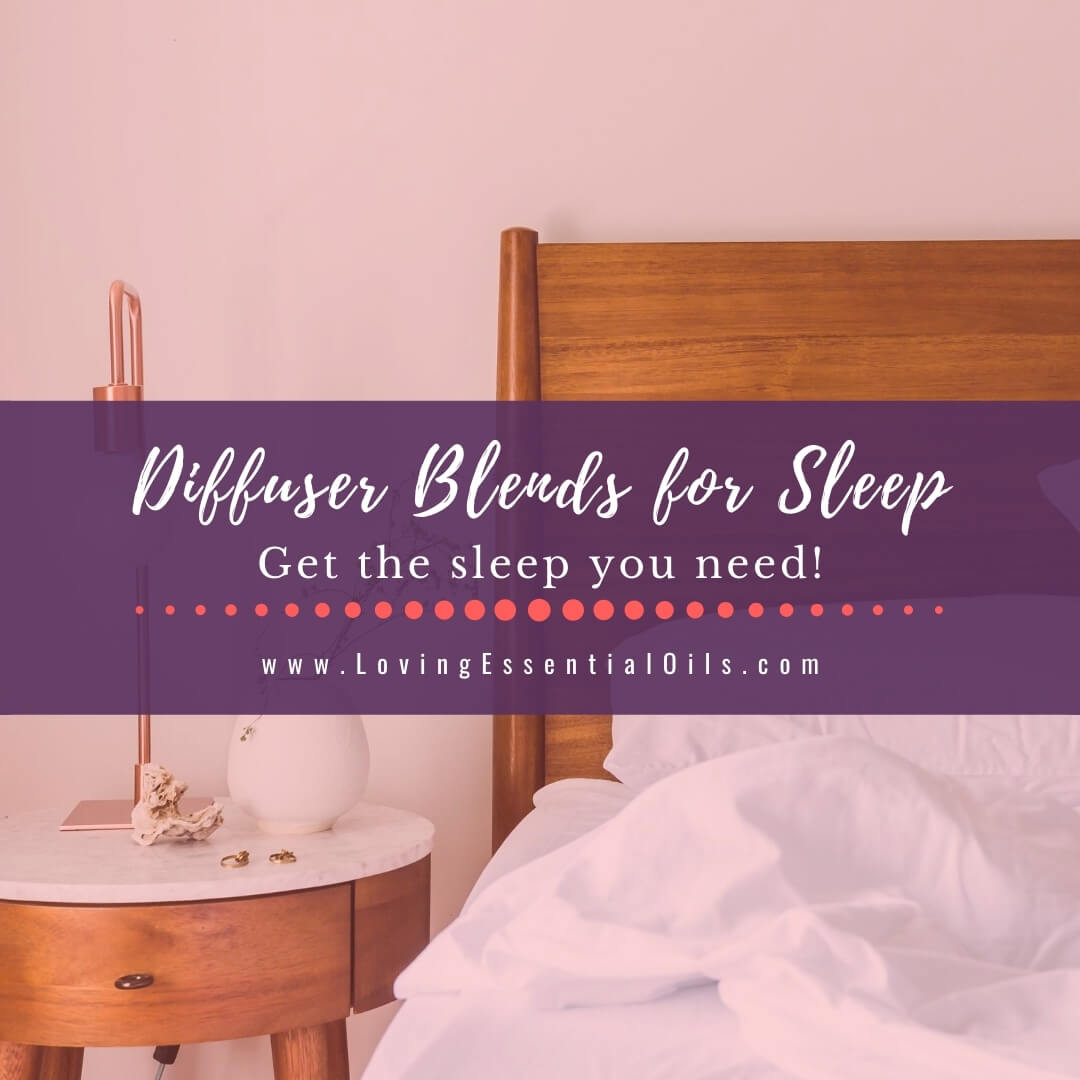 Essential Oil Diffuser Blends for Sleep - 10 DIY Recipes for Bedtime