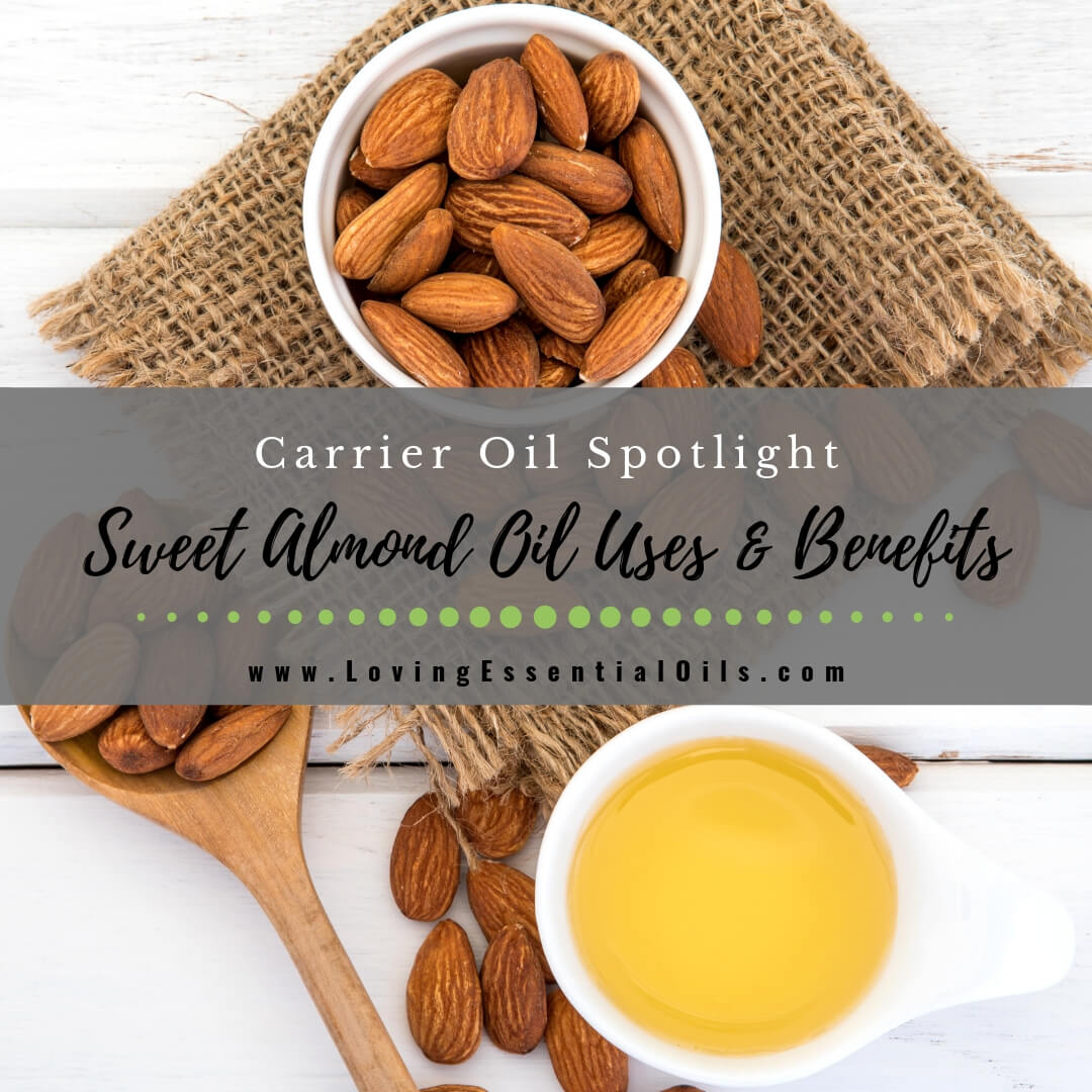 Sweet Almond Oil Uses & Benefits - Top Carrier Oil