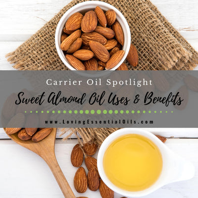 Sweet Almond Oil Uses and Benefits - Carrier Oil Spotlight