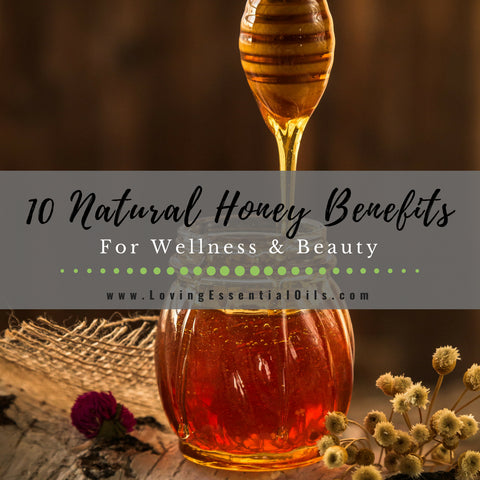 Top 10 Natural Honey Benefits For Wellness & Beauty
