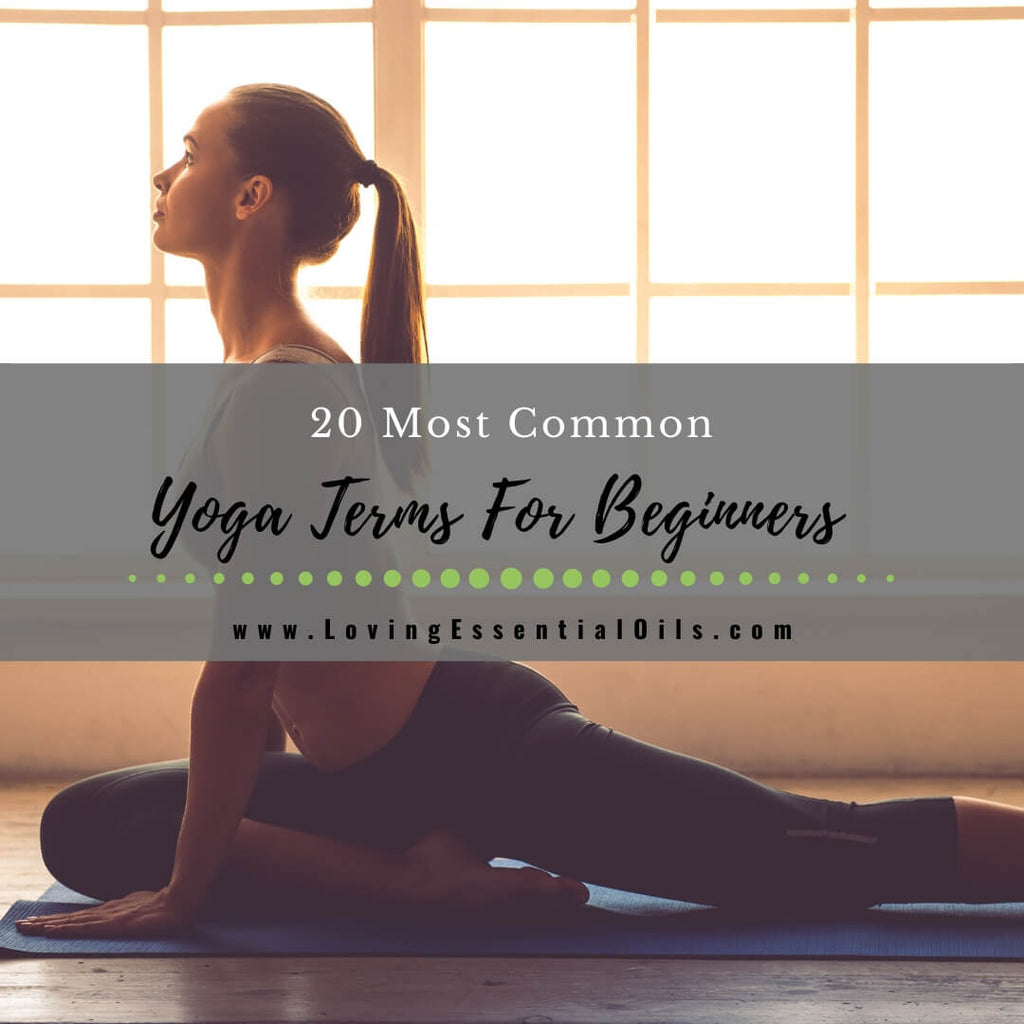 20 Most Common Yoga Terms For Beginners