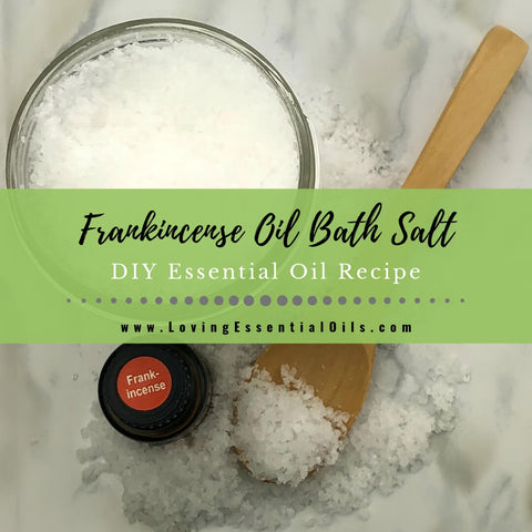 Frankincense Oil in Bath with DIY Bath Salt Blend