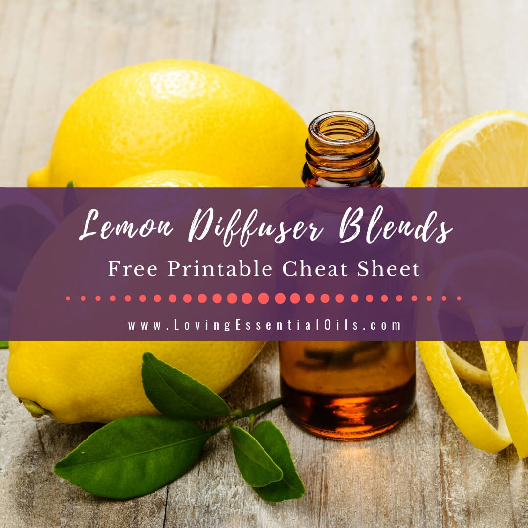 Lemon Diffuser Blends - 10 Fresh Essential Oil Recipes