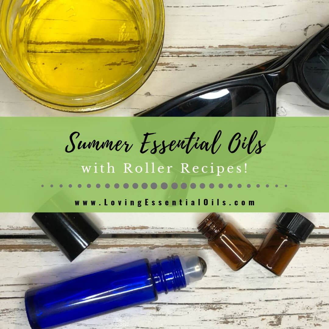 5 Summer Essential Oils with Fun in the Sun Roller Recipes