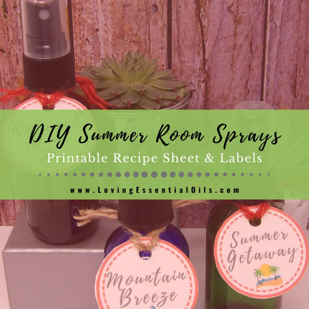 8 Simple Summer Room Spray Recipes with DIY Printable Labels