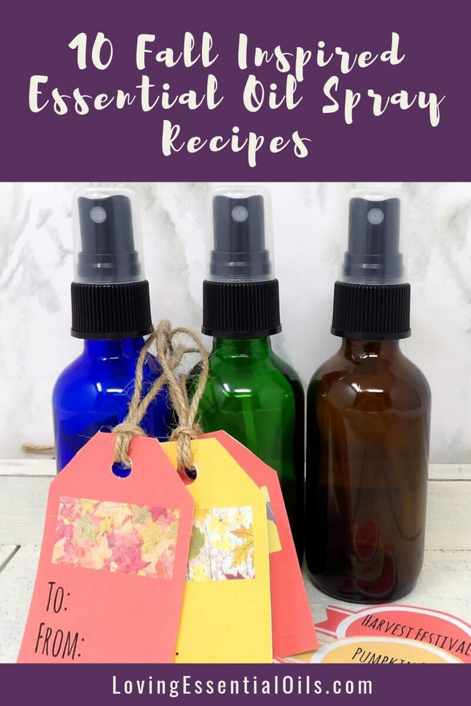 10 Fall Inspired Essential Oil Spray Recipes by Loving Essential Oils