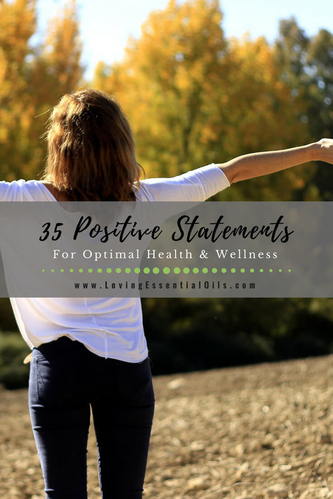 35 Positive Affirmations for Optimal Health and Wellness