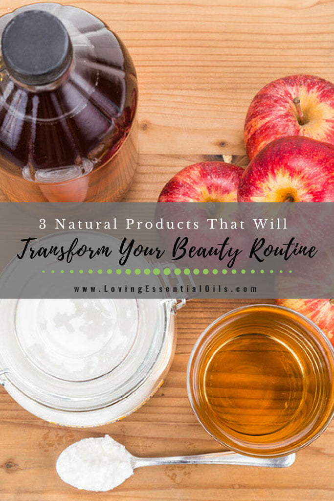 3 Natural Products That Will Transform Your Beauty Routine - baking soda, apple cider vinegar, coconut oil