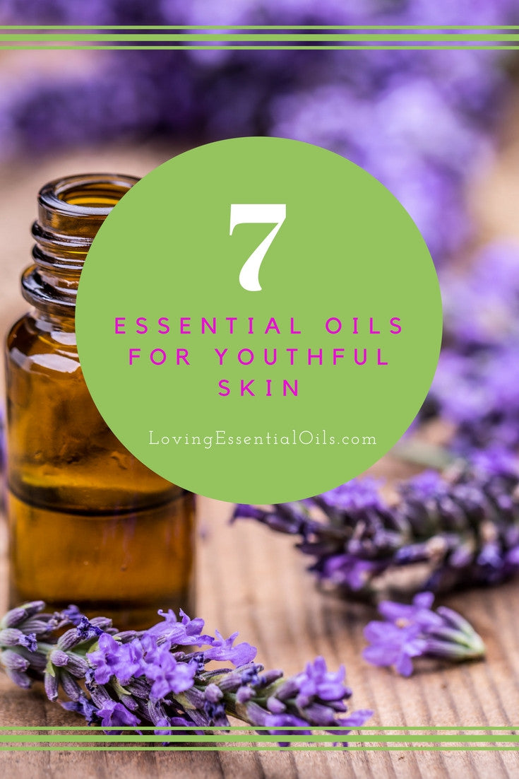 7 Essential Oils For Youthful Skin
