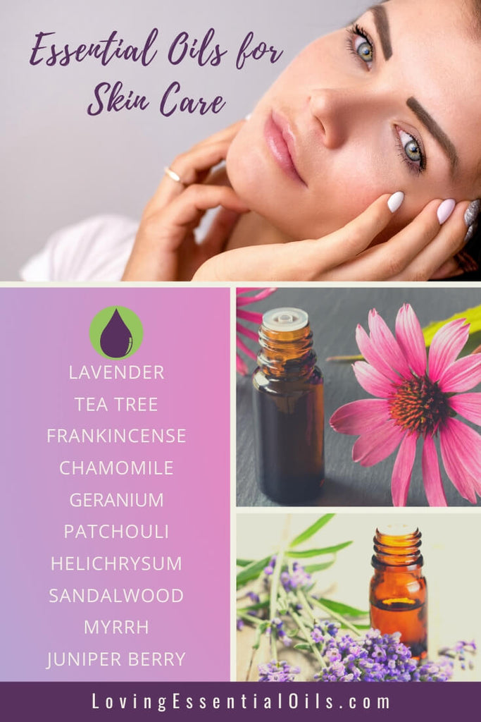 Top 10 Essential Oils For Skin Care How To Use Them