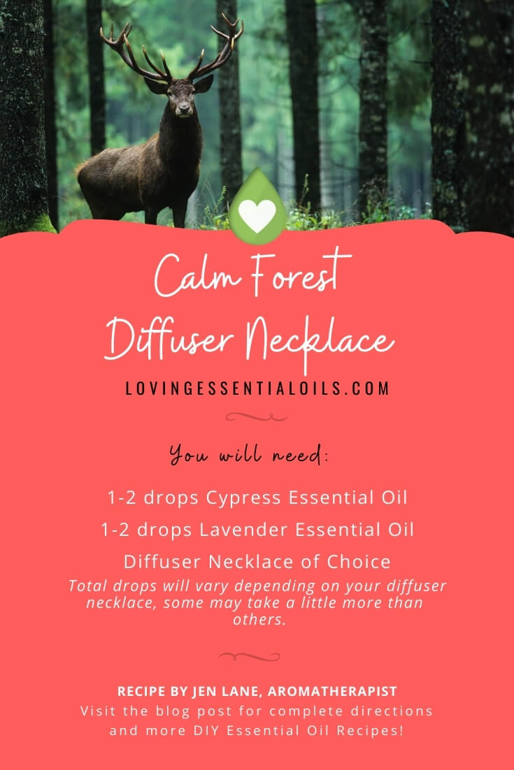 Calm Forest Diffuser Necklace Recipe by Loving Essential Oils - Recipe by Jen Lane, Aromatherapist