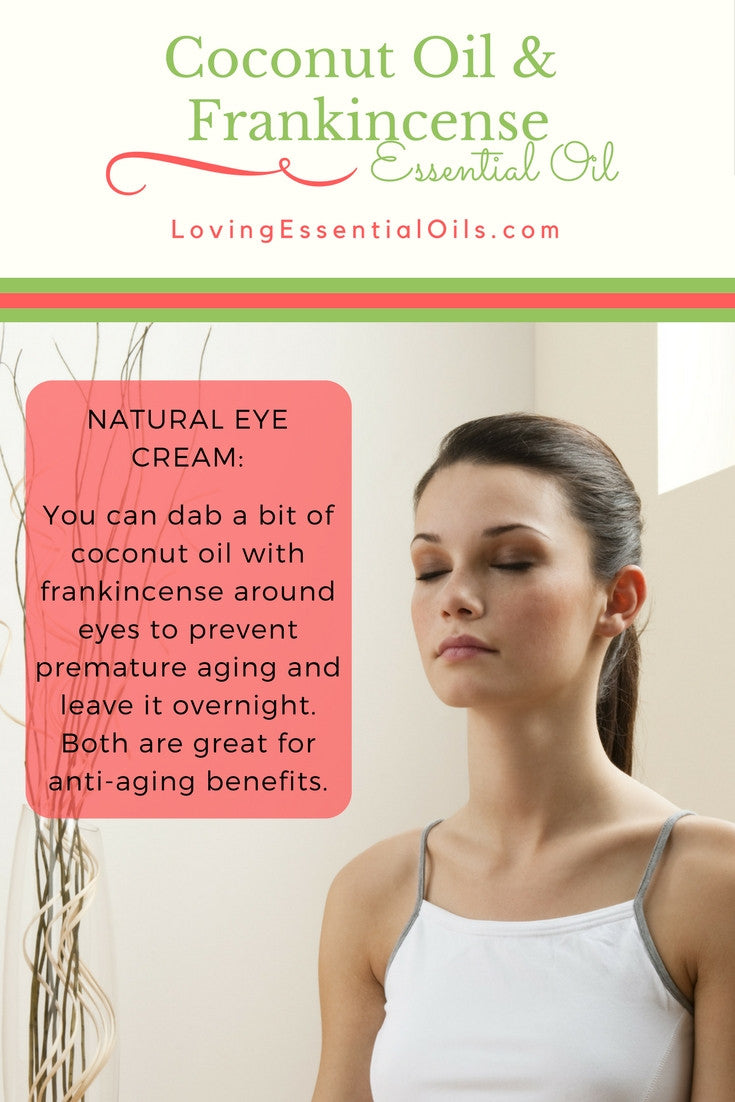 Coconut Oil & Frankincense Essential Oil For Natural Eye Cream
