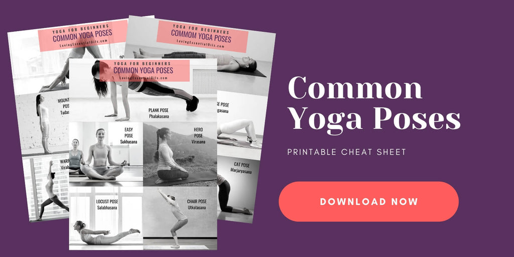 Common Yoga Poses for Beginners Printable PDF download by Loving Essential Oils