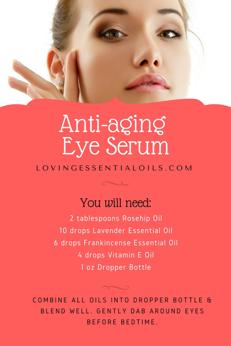 DIY Anti-aging Eye Serum Essential Oil Recipe