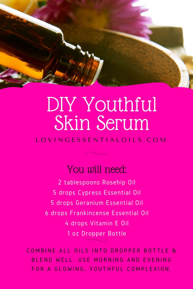 DIY Youthful Skin Serum Essential Oil Recipe