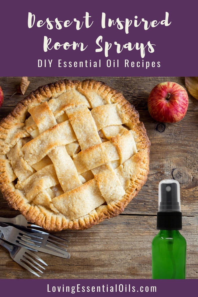 DIY Essential Oil Recipes - Dessert Inspired Room Sprays