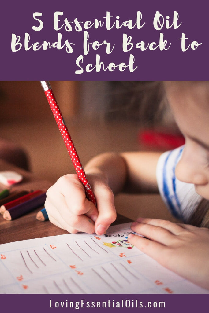 5 Essential Oil Blends for Back to School by Loving Essential Oils
