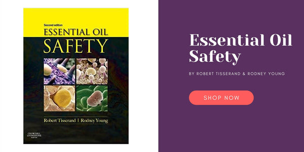 Essential Oil Oil Safety Book by Robert Tisserand and Rodney Young