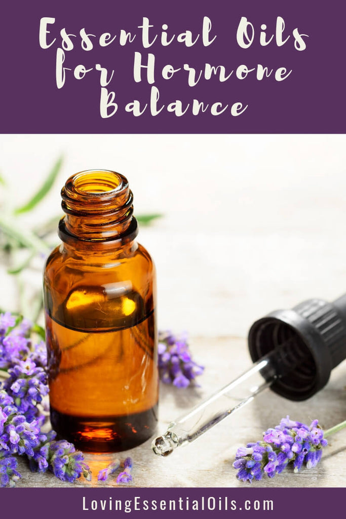 5 Essential Oils for Hormone Balance and Easy Ways to Use by Loving Essential Oils