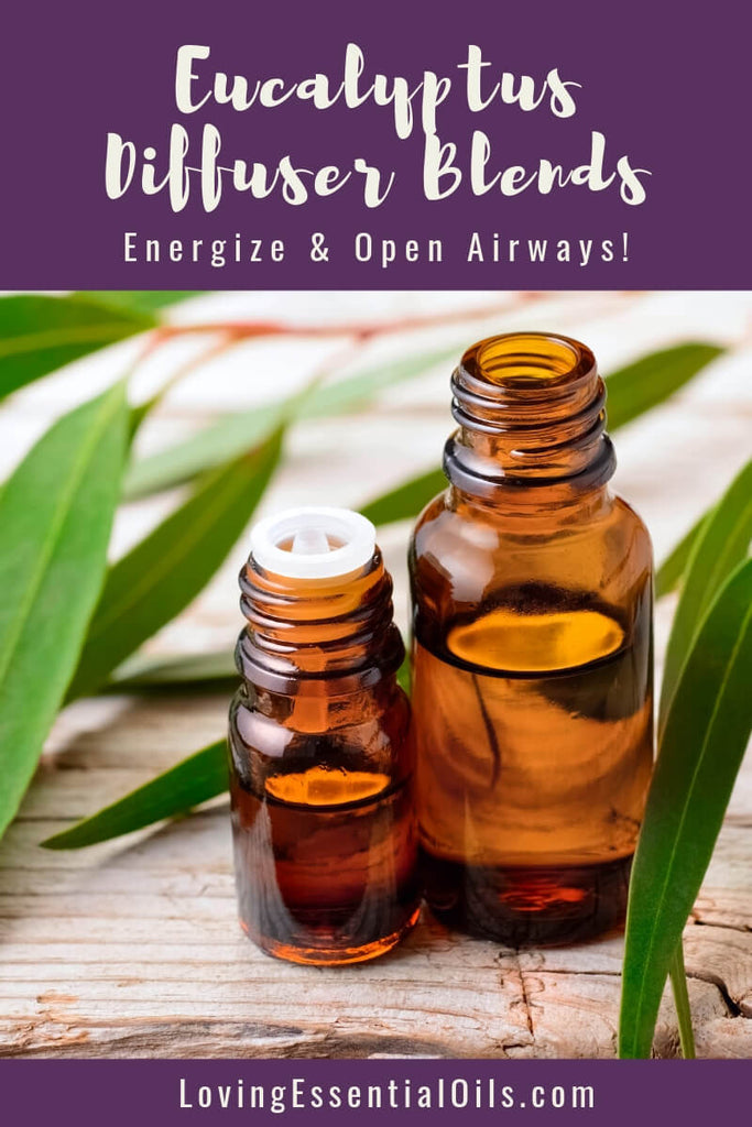 Eucalyptus Diffuser Blends - Relieve Fatigue & Open Airways! by Loving Essential Oils