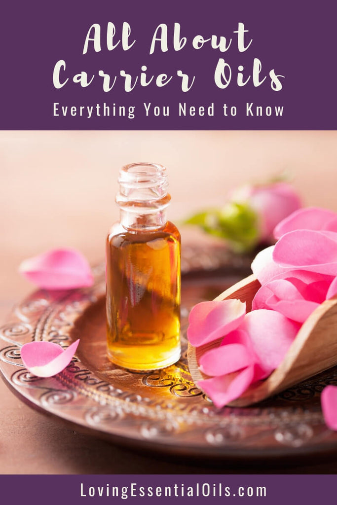 Everything You Need to Know About Carrier Oils - Free PDF Guide by Loving Essential Oils