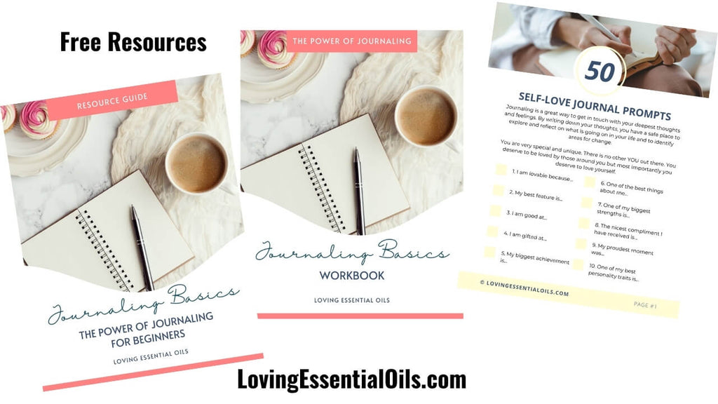 Free Journaling Resources PDF Printables Downloads by Loving Essential Oils