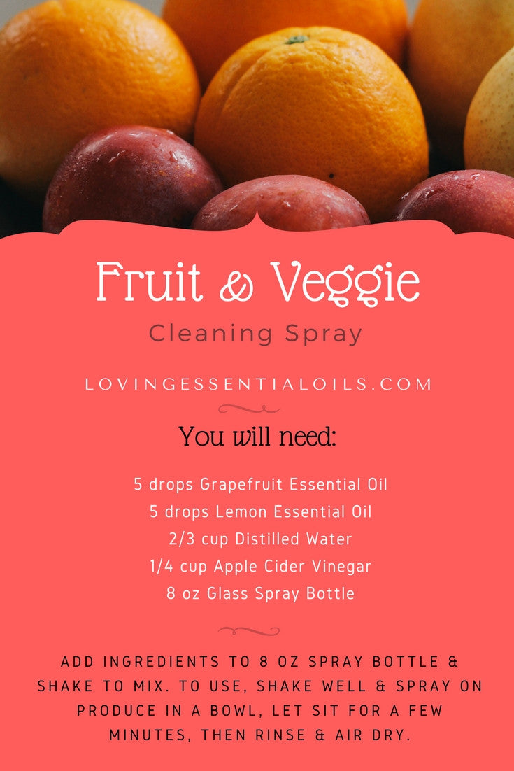 Fruit Veggie Cleaning Spray Recipe With Essential Oils