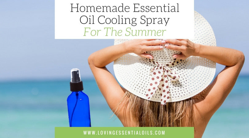 Homemade Essential Oil Cooling Spray For The Summer