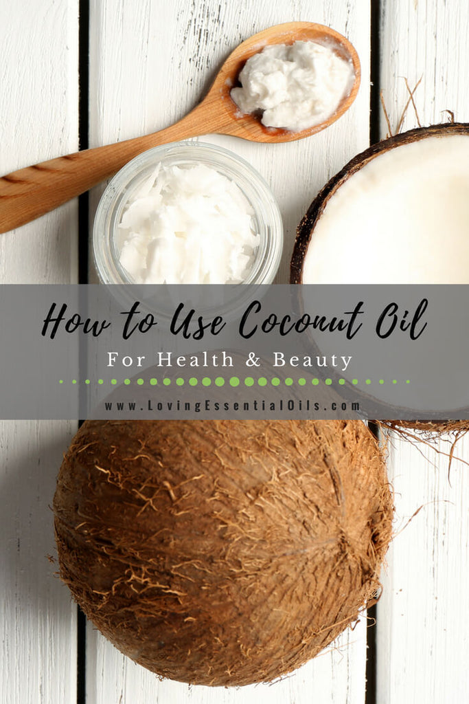 Coconut Oil Uses for beauty, health, skincare
