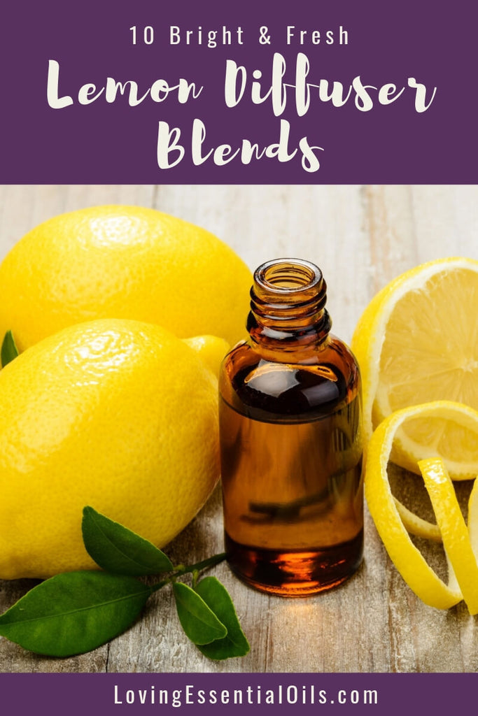 10 Bright & Fresh Lemon Diffuser Blends - Free Printable by Loving Essential Oils