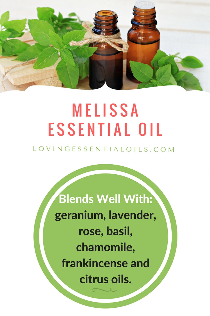 Melissa Essential Oil Blends well with