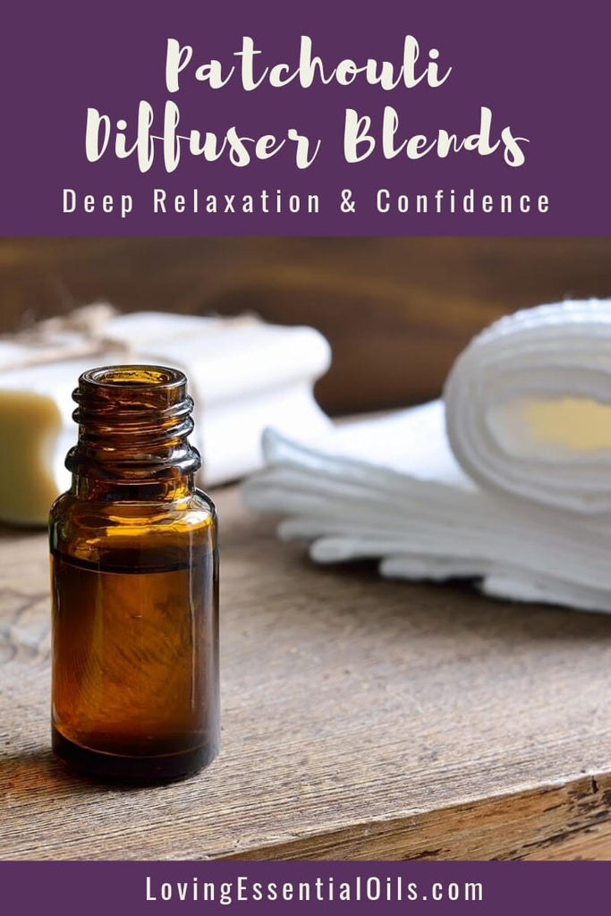 Patchouli Diffuser Blends - Deep Relaxation & Confidence by Loving Essential Oils